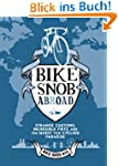 Bike Snob Abroad: Strange Customs, In...