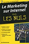 Marketing sur Internet Pour les Nuls,...