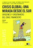 img - for Crisis global / Global crisis: Una Mirada Desde El Sur / a View from the South (Spanish Edition) book / textbook / text book