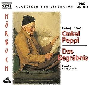 Onkel Peppi - Das Begräbnis Hörbuch