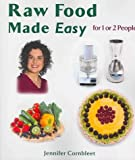 (Raw Food Made Easy: For 1 or 2 People) By Cornbleet, Jennifer (Author) Paperback on 01-Aug-2005 Jennifer Cornbleet
