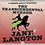 The Transcendental Murder (       UNABRIDGED) by Jane Langton Narrated by Mark Ashby