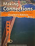 img - for Making Connections : Reading Comprehension Skills and Strategires : Teacher's Edition Book 3 (Making book / textbook / text book