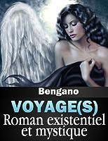 Voyage(s) (La trilogie mystique) Acad�mie Balzac-Web TV REALITE Octobre 2014