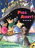 Pigs Ahoy! (Picture Puffins) (0140558195) by McPhail, David