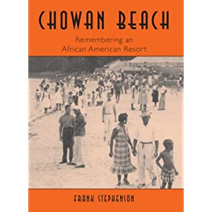 Chowan Beach: Remembering an African American Resort (Vintage Images)