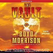 The Vault: A Novel | Boyd Morrison