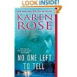 One Left Tell Karen Rose