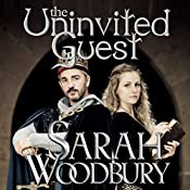 The Uninvited Guest: A Gareth and Gwen Medieval Mystery, Book 2 | Sarah Woodbury