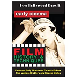 How Hollywood Does It - Film History & Techniques of Early Cinema
