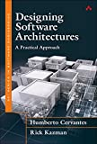 Designing Software Architectures: A Practical Approach (SEI Series in Software Engineering)
