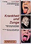 Antlitzdiagnostik: Äußere Kennzeichen innerer Erkrankungen, Bd.2, Krankheit und Zunge