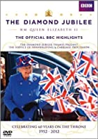 Diamond Jubilee HM Queen Elizabeth II: The Official BBC Highlights