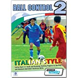 Ball Control 2 DVD - Italian Style Academy Technical Skills Training Program - 42 Exercisesby SoccerTutor.com