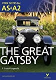 Unknown The Great Gatsby (York Notes for AS & A2) 1st (first) Edition (2012)