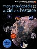 echange, troc Caroline Bingham - Mon encyclopédie du ciel et de l'espace