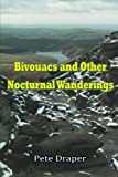 img - for Bivouacs and Other Nocturnal Wanderings book / textbook / text book