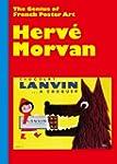Herve Morvan: The Genius of French Po...