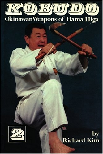 Kobudo #2: Okinawan Weapons of Hama Higa