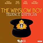 The Winslow Boy (Classic Radio Theatre) | Terence Rattigan