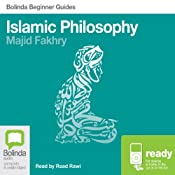 Islamic Philosophy: Bolinda Beginner Guides | [Majid Fakhry]