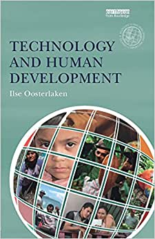 Technology And Human Development (The Routledge Human Development And Capability Debates)