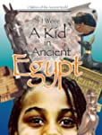 If I Were A kid in Ancient Egypt (If...