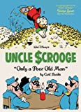 Walt Disneys Uncle Scrooge: &quot;Only a Poor Old Man&quot; (Vol. 12)  (The Complete Carl Barks Disney Library)