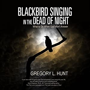 Blackbird Singing in the Dead of Night Audiobook