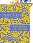 A Dictionary of Turkish Verbs: In Con...