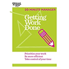 Getting Work Done (       UNABRIDGED) by Harvard Business Review Narrated by James Edward Thomas