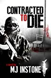 Contracted to Die by Malcolm Instone