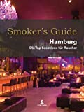 : Smoker's Guide Hamburg: Die Top Locations für Raucher