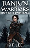 Book cover image for Jianjun Warriors: Book One: The Dark Realm