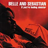 If You're Feeling Sinister [VINYL] Belle & Sebastian