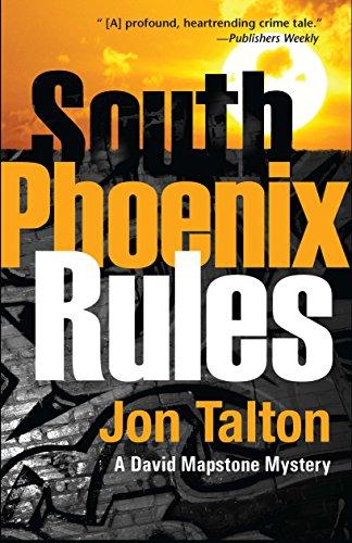 South Phoenix Rules (David Mapstone (Hardcover))