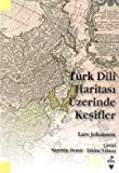img - for T rk Dili Haritasi  zerine Kesifler book / textbook / text book