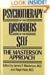 Psychotherapy of the Disorders of the...
