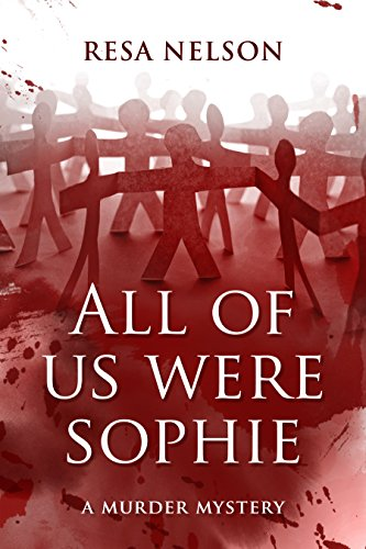 All Of Us Were Sophie by Resa Nelson ebook deal