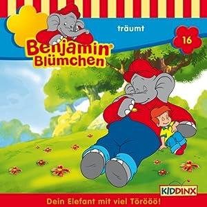 Benjamin träumt (Benjamin Blümchen 16) Hörspiel