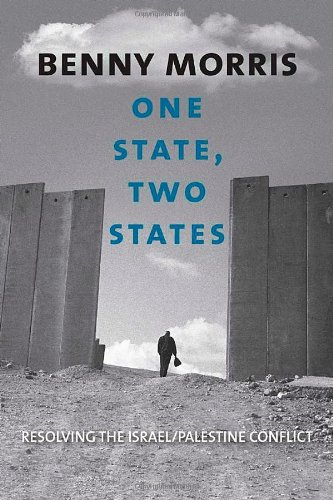 One State, Two States: Resolving the Israel/Palestine Conflict