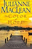 The Color of Hope (The Color of Heaven Series) (Volume 3)