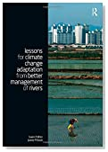 Lessons for Climate Change Adaptation from Better Management of Rivers (Climate and Development Series)