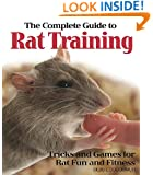 The Complete Guide to Rat Training