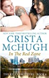 In the Red Zone (The Kelly Brothers) (Volume 6)