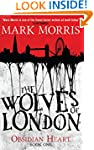 The Wolves of London (Obsidian Heart...