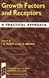 img - for Growth Factors and Receptors: A Practical Approach book / textbook / text book