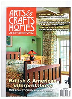 Arts Crafts Homes And Th Revival Magazine Summer 2012