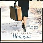 Honigtot | Hanni Münzer