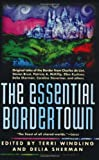 The Essential Bordertown (Borderlands) (0312867034) by Windling, Terri